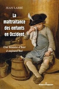 La maltraitance des enfants en Occident - Une histoire dhier à aujourdhui.pdf