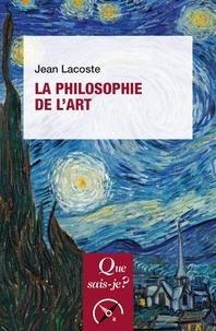 Jean Lacoste - La philosophie de l'art.