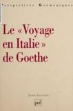 "Jean Lacoste - Le ""Voyage en Italie"" de Goethe."