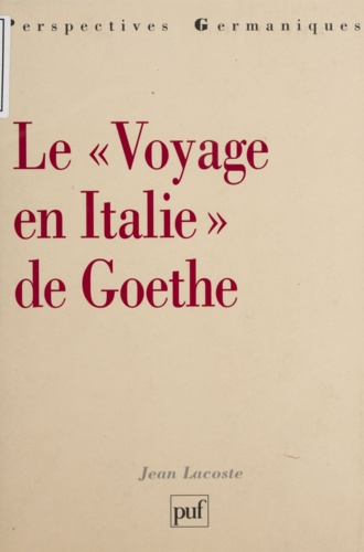 """Le """"Voyage en Italie"""" de Goethe"""