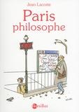 Jean Lacoste - Paris philosophe.
