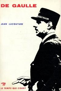Jean Lacouture - De Gaulle - Tome 1, Le rebelle, 1890-1944.