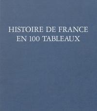 Jean Lacouture - Histoire de France en 100 tableaux.
