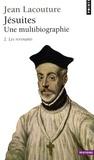 Jean Lacouture - Jésuites - Une multibiographie Tome 2, Les Revenants.