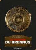 Jean Lacouture - La légende du Brennus.
