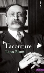 Jean Lacouture - Léon Blum.