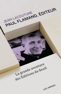 Jean Lacouture - Paul Flamand, éditeur.
