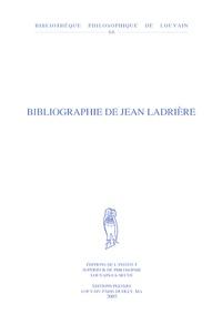 Jean Ladrière - Bibliographie de Jean Ladrière.