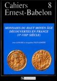Jean Lafaurie et Jacqueline Pilet-Lemière - Monnaies du haut Moyen Age découvertes en France (Ve-VIIIe siècle).