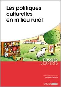Jean Lafond-Grellety - Les politiques culturelles en milieu rural.