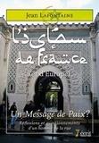Jean Lafontaine - L'Islam de France (et d'Europe), un message de paix ? - Réflexions et questionnements d'un homme de la rue.
