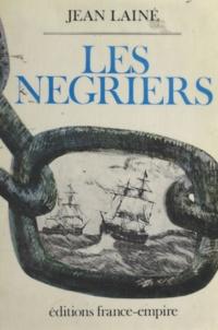 Jean Laine - Les négriers.