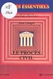 Jean Laingui - Le procès civil.