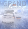 Jean Lallouët - Le Grand Raid Arctique.