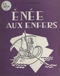 Jean Lamarche et Pierre Rousseau - Énée aux Enfers.