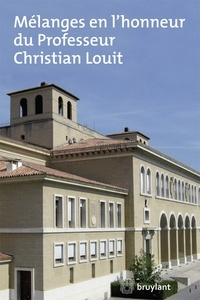Jean Lamarque - Mélanges en l'honneur du professeur Christian Louit.