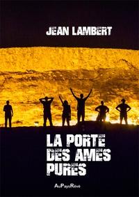Jean Lambert - La porte des âmes pures.