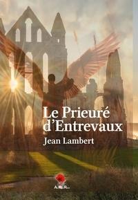 Jean Lambert - Le Prieuré d'Entrevaux.