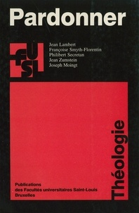 Jean Lambert et Françoise Smyth-Florentin - Pardonner.
