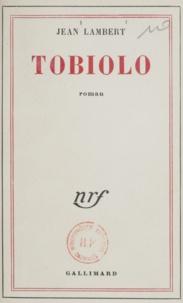 Jean Lambert - Tobiolo.