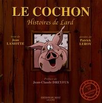 Jean Lamotte - Le cochon - Histoires de lard.