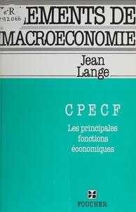 Jean Lange - Éléments de macroéconomie - CPECF, les principales fonctions économiques.