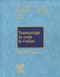 Jean Langlais et J-P Damsin - Traumatologie du coude de l'enfant.