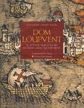Jean Lanher et Philippe Martin - Dom Loupvent - Récit d'un voyageur lorrain en Terre Sainte au XVIe siècle.