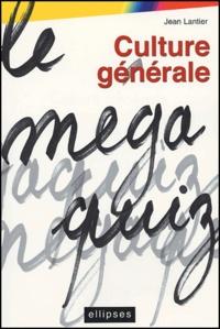 Culture générale : Le MégaquiZ.pdf