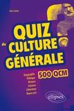 Jean Lantier - Quiz de Culture Générale - 500 QCM.