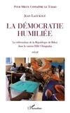 Jean Laoukolé - La démocratie humiliée - Le référendum de la République de Békoï dans le canton Hillé Chingnaka.