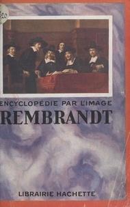 Jean Laran et  Collectif - Rembrandt.