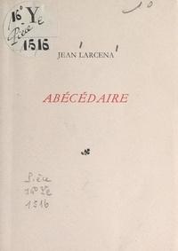 Jean Larcena - Abécédaire.