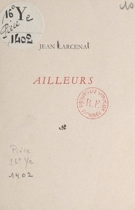 Jean Larcena - Ailleurs.