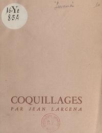 Jean Larcena - Coquillages.