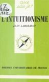 Jean Largeault - L'intuitionisme.