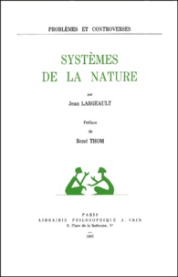 Jean Largeault - Systèmes de la nature.