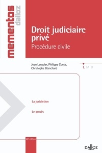 Jean Larguier et Philippe Conte - Droit judiciaire privé - Procédure civile.