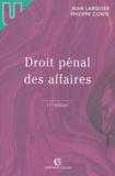 Jean Larguier et Philippe Conte - Droit pénal des affaires - Edition 2004.