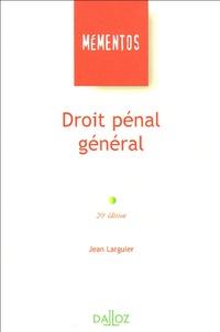 Jean Larguier - Droit pénal général.