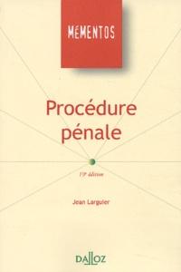 Jean Larguier - Procédure pénale.