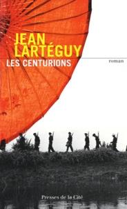 Jean Lartéguy - Les centurions.