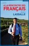 Jean Lassalle - A la rencontre des Français.