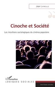Best ebooks 2017 télécharger Cinoche et société  - Les intuitions sociologiques du cinéma populaire