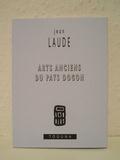 Jean Laude - Arts anciens du pays dogon.