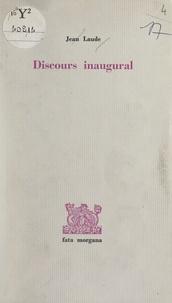 Jean Laude et Pierre Soulages - Discours inaugural.