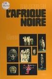 Jean Laude et  Collectif - Les arts de l'Afrique noire.