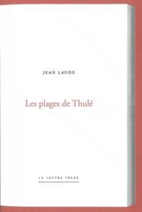 Jean Laude - Les plages de Thulé.