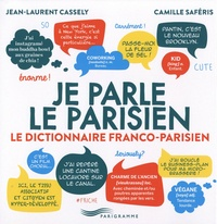 Je parle le parisien - Le dictionnaire franco-parisien.pdf