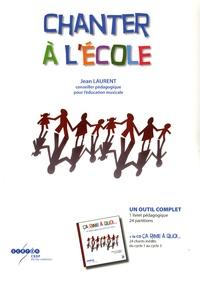 Chanter à lécole - Un outil complet (1 livret pédagogique, 24 partitions).pdf